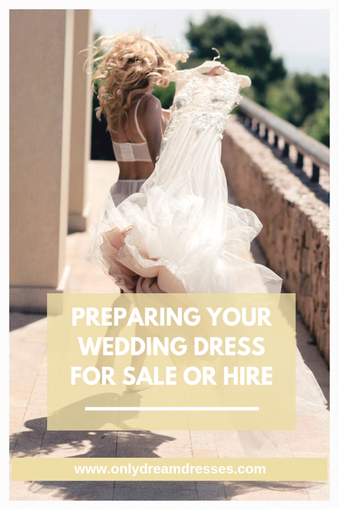 the best way to prepare your wedding dress for hire